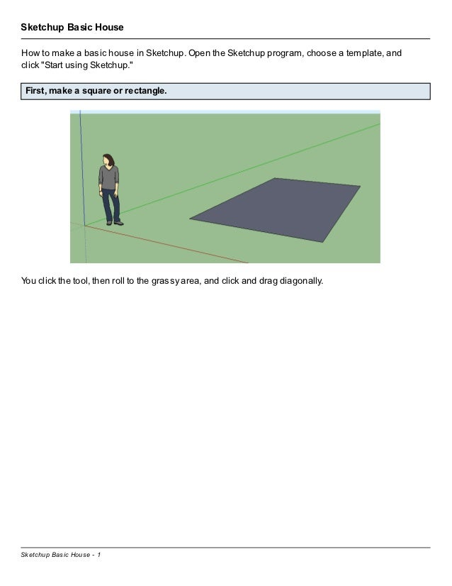 """Sketchup Basic HouseHow to make a basic house in Sketchup. Open the Sketchup program, choose a template, andclick """"Start u..."""