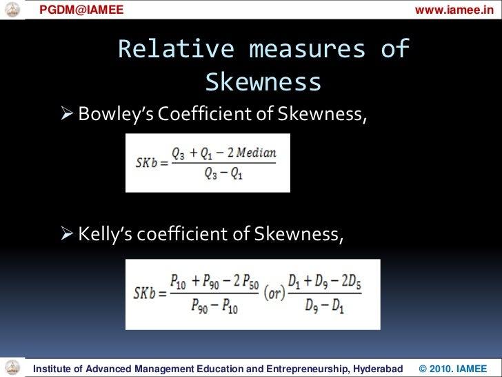 Relative measures of Skewness<br />PGDM@IAMEE                                                                             ...