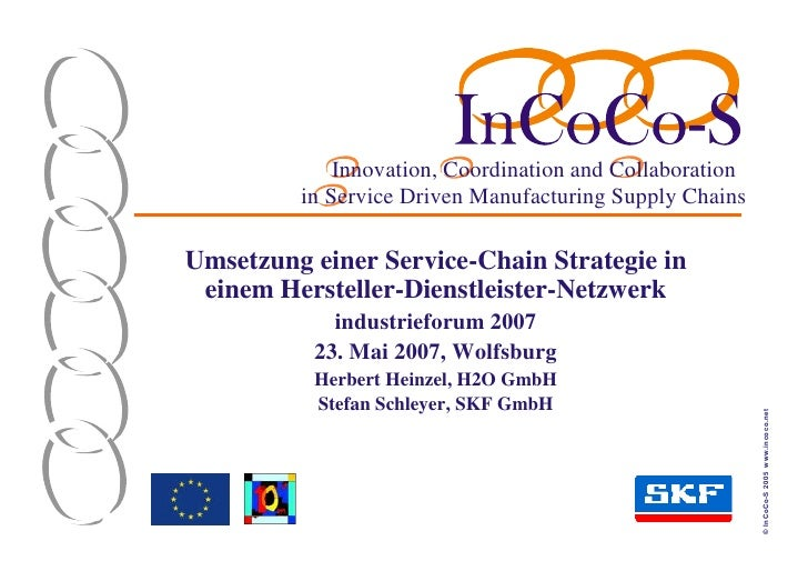 Innovation, Coordination and Collaboration          in Service Driven Manufacturing Supply Chains  Umsetzung einer Service...
