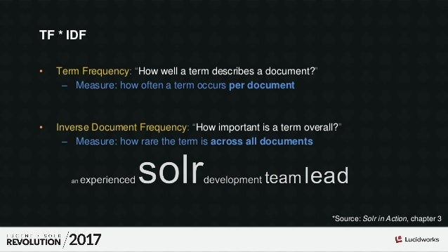"""• Term Frequency: """"How well a term describes a document?"""" – Measure: how often a term occurs per document • Inverse Docume..."""