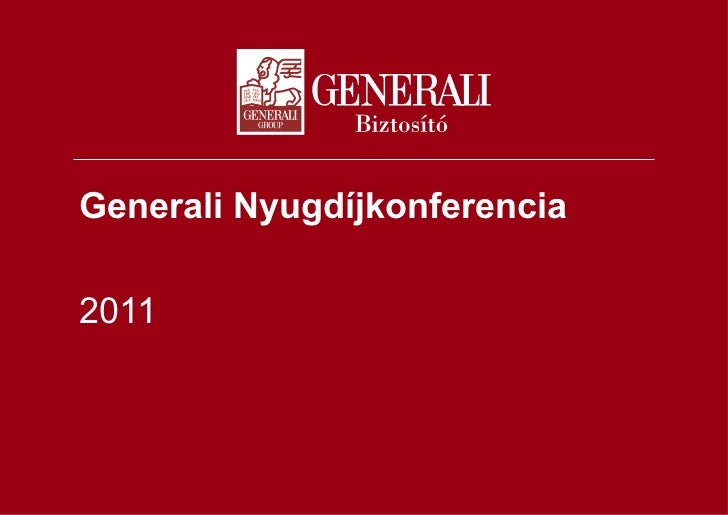 Generali Nyugdíjkonferencia 2011