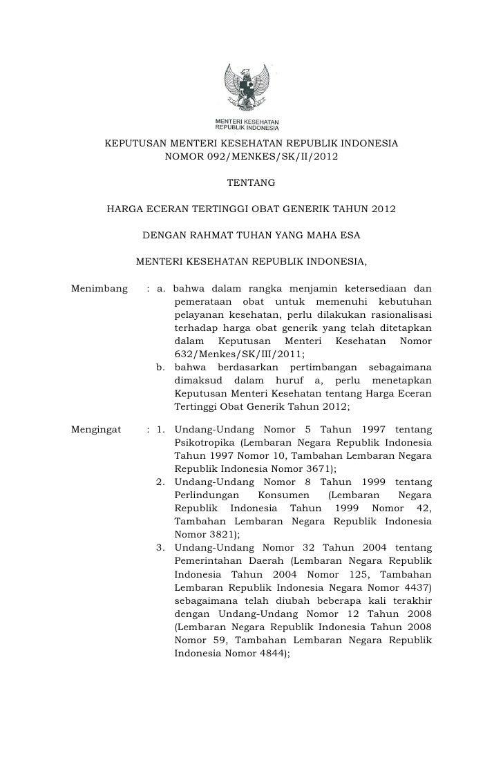 KEPUTUSAN MENTERI KESEHATAN REPUBLIK INDONESIA               NOMOR 092/MENKES/SK/II/2012                            TENTAN...