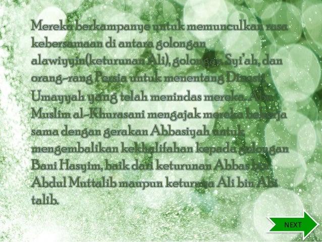 Mereka berkampanye untuk memunculkan rasa kebersamaandi antara golongan alawiyyin(keturunanAli), golongan Syi'ah, dan oran...