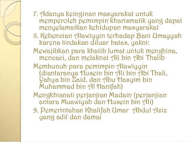 7. Adanya keinginan masyarakat untuk memperoleh pemimpin kharismatik yang dapat menyelamatkan kehidupan masyarakat 8. Kebe...