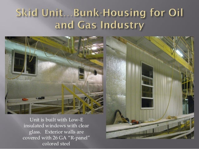 Skid Unit Presentation Of Bunk Housing Oil Field Gas