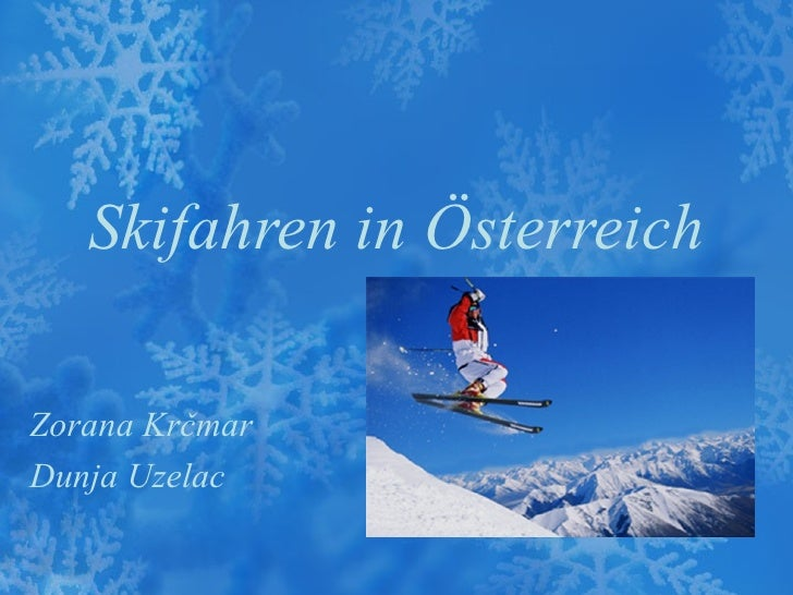 Skifahren in ÖsterreichZorana KrčmarDunja Uzelac