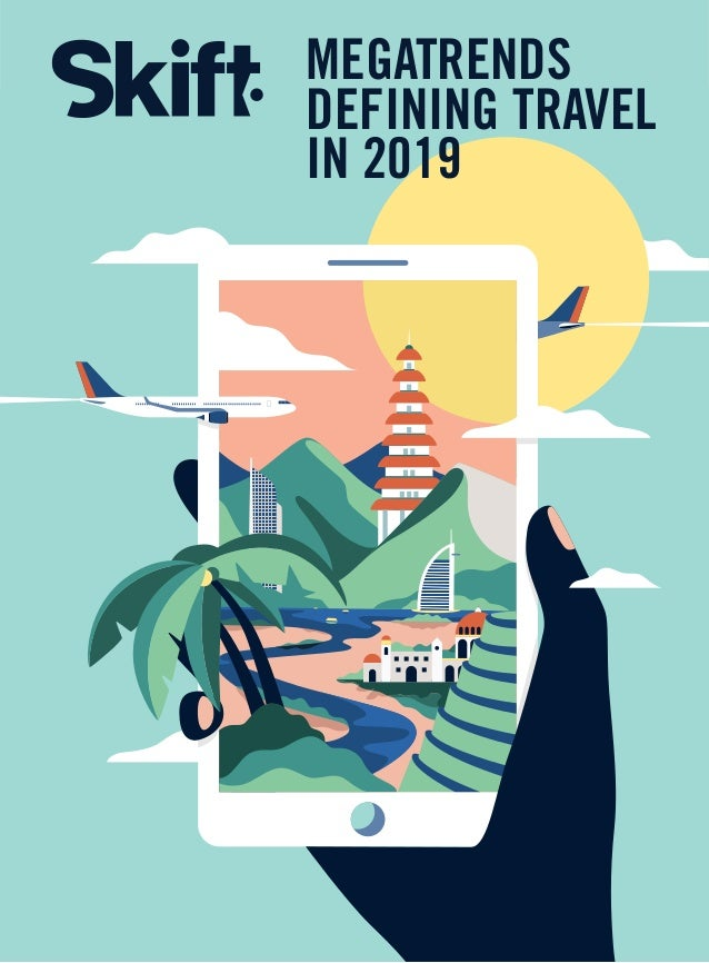 cover_AW_1.pdf 1 30/11/2018 12:17 MEGATRENDS DEFINING TRAVEL IN 2019