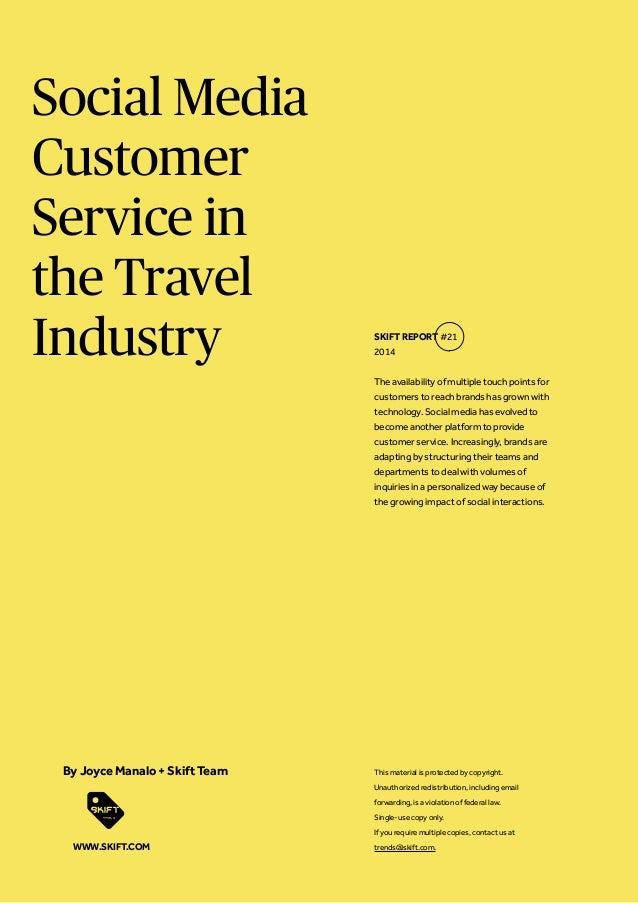 Social Media Customer Service in the Travel Industry The availability of multiple touch points for customers to reach bran...