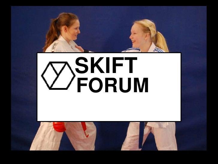 SKIFT<br />FORUM<br />