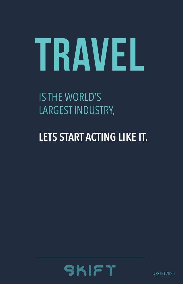 Skift Manifesto on the Future of Travel in 2020 Slide 2