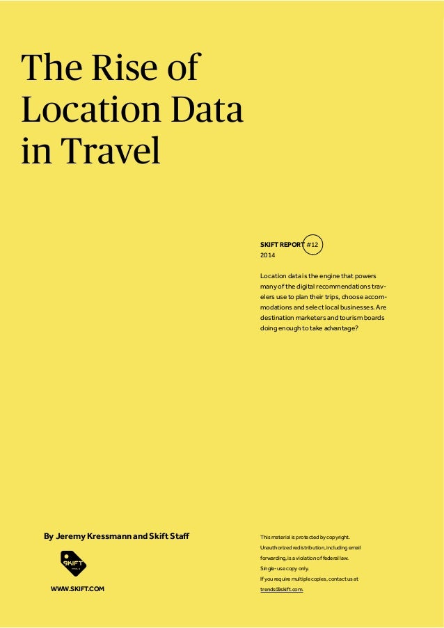 The Rise of Location Data in Travel Location data is the engine that powers many of the digital recommendations trav- eler...