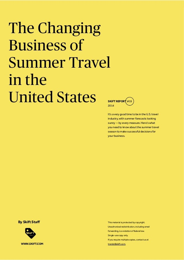 The Changing Business of Summer Travel in the United States It's a very good time to be in the U.S. travel industry, with ...