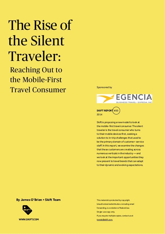 The Rise of the Silent Traveler: Skift is proposing a new model to look at the mobile-first travel consumer. The silent tr...