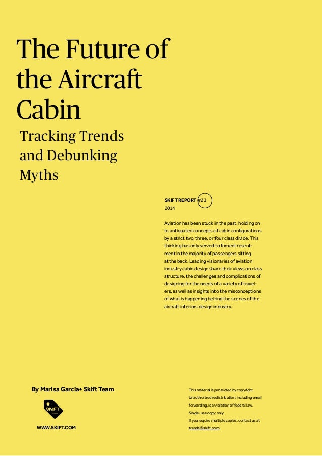 The Future of the Aircraft Cabin  Aviation has been stuck in the past, holding on to antiquated concepts of cabin configur...