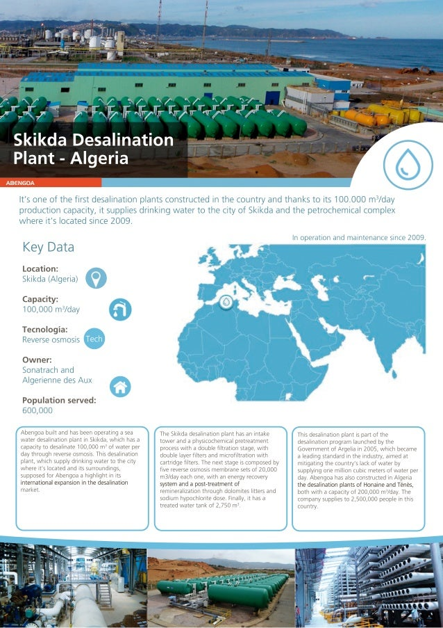 ABENGOA It'soneofthefirstdesalinationplantsconstructedinthecountryandthankstoits100.000m3 /day productioncapacity,itsuppli...