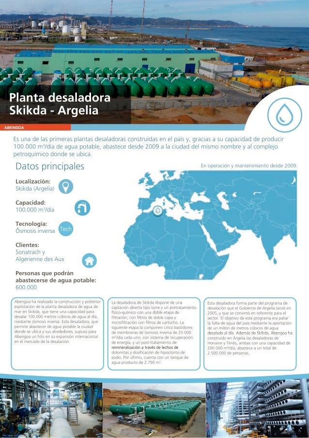 ABENGOA Esunadelasprimerasplantasdesaladorasconstruidasenelpa�sy,graciasasucapacidaddeproducir 100.000m3 /d�adeaguapotable...
