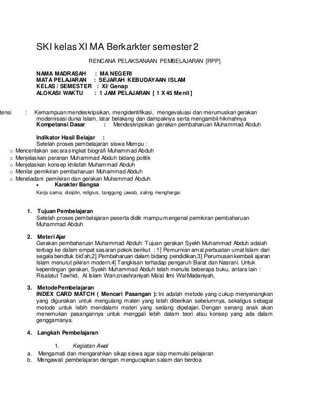 SKI kelas XI MA Berkarkter semester2 RENCANA PELAKSANAAN PEMBELAJARAN [RPP] NAMA MADRASAH : MA NEGERI MATA PELAJARAN : SEJ...