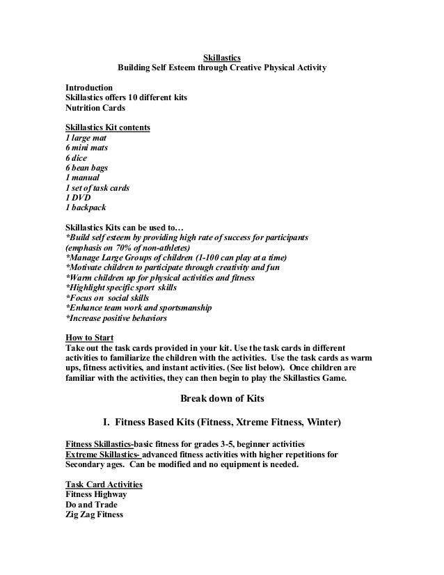Skillastics Building Self Esteem through Creative Physical Activity Introduction Skillastics offers 10 different kits Nutr...