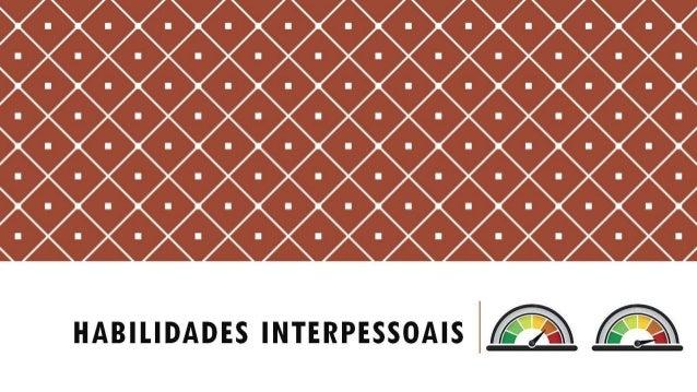 930303030303030303030 3o3o3o°o303o3o3o3o3o -  HABILIDADES INTERPESSOAIS    :ak                                            ...