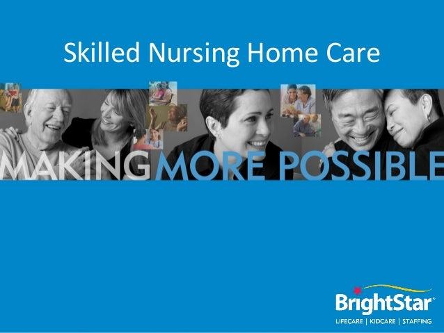 Skilled Nursing Home Care