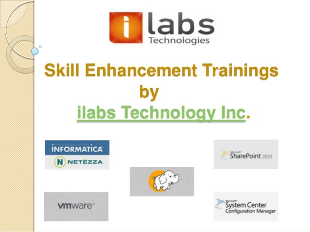 Skill Enhancement Trainings            by    ilabs Technology Inc.