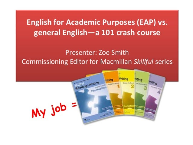 English for Academic Purposes (EAP) vs  general English—a