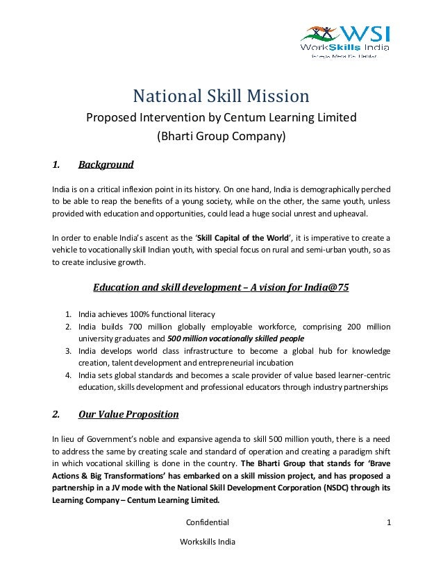 National Skill Mission Proposed Intervention by Centum Learning Limited (Bharti Group Company) 1. Background India is on a...
