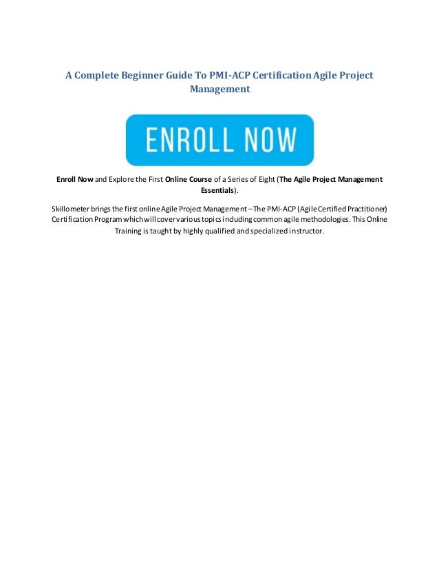 A Complete Beginner Guide To PMI-ACP Certification Agile Project Mana…