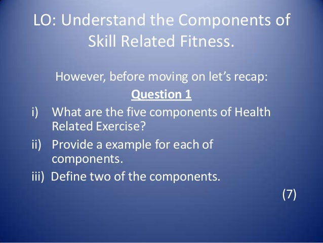 Skill Related Fitness Pcrabs 2 Lo Understand The Components