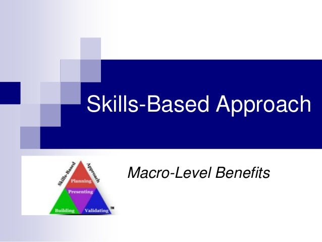 Skills-Based Approach Macro-Level Benefits