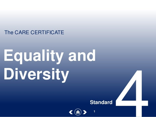 equality and diversity in the care Online equality & diversity in health and social care training course cpd accredited certificate included 2-3 hour course £2500 + vat.
