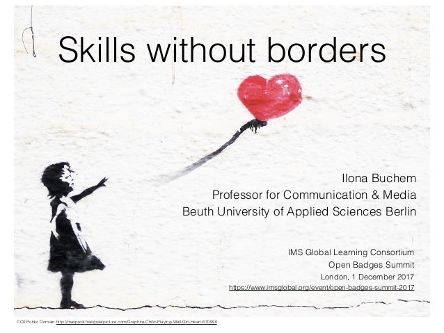Skills without borders Ilona Buchem Professor for Communication & Media Beuth University of Applied Sciences Berlin CC0 Pu...