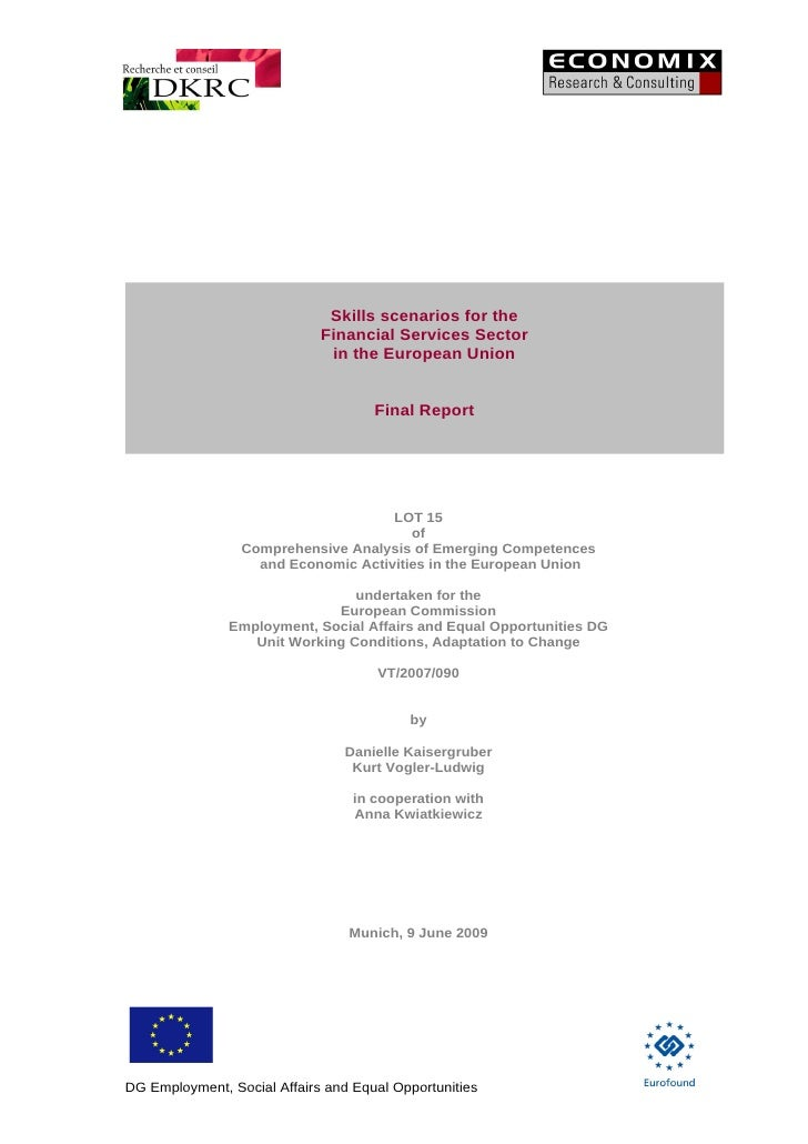 Skills scenarios for the                              Financial Services Sector                               in the Europ...