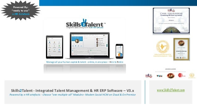 www.Skills2Talent.comSkills2Talent - Integrated Talent Management & HR ERP Software – V3.x Powered by e-HR artefacts - Cho...