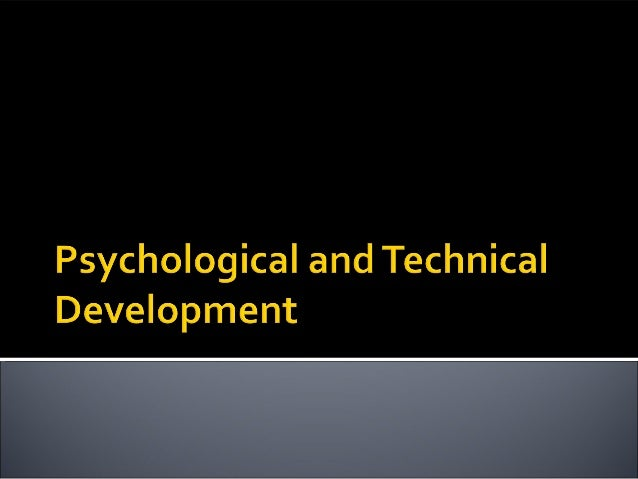 Technical Development    In this section we investigate:•What is a skill and how skills differ from abilities•How the brai...