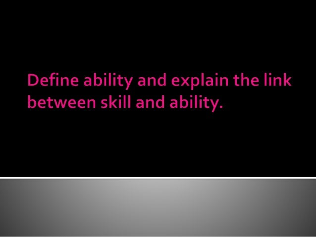 Motor abilities can be defined as innate and enduring