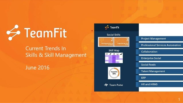 1 Current Trends In Skills & Skill Management June 2016