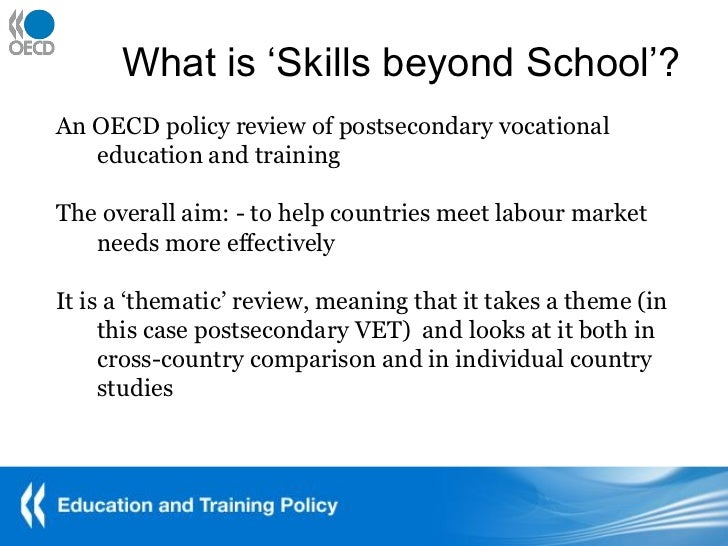 Skills beyond School The OECD policy review of postsecondary vocation…
