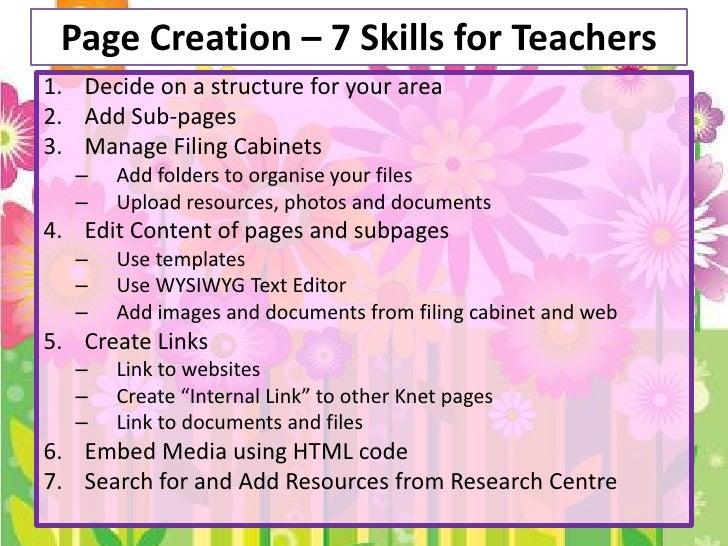 Page Creation – 7 Skills for Teachers<br />Decide on a structure for your area<br />Add Sub-pages<br />Manage Filing Cabin...