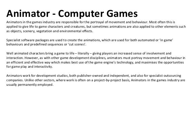 External Producer - Computer GamesAs the job title suggest, the External Producer is responsible for ensuring the successf...