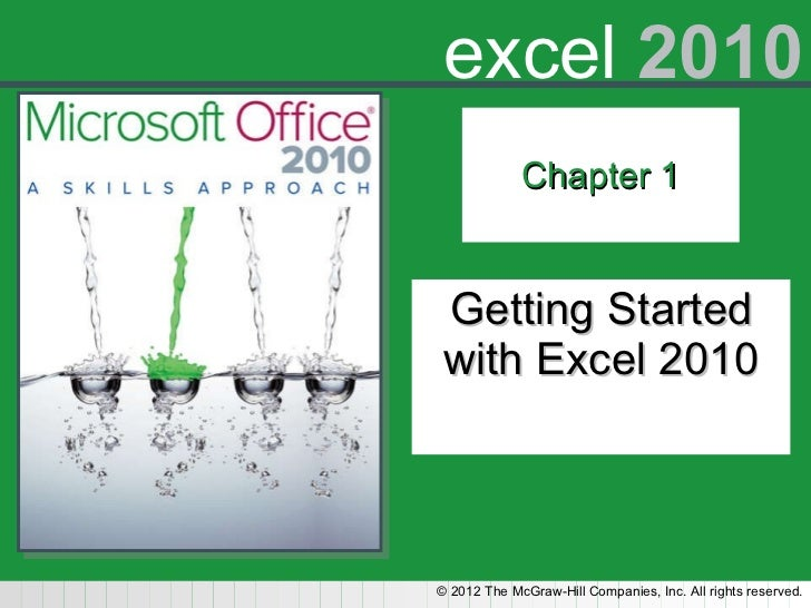 Chapter 1 Getting Started with Excel 2010