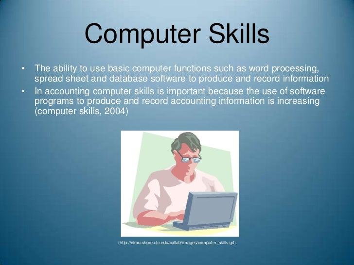 Computer Skills ...  Computer Software Skills
