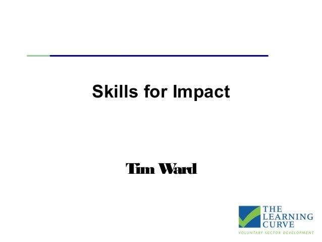 Skills for Impact TimWard