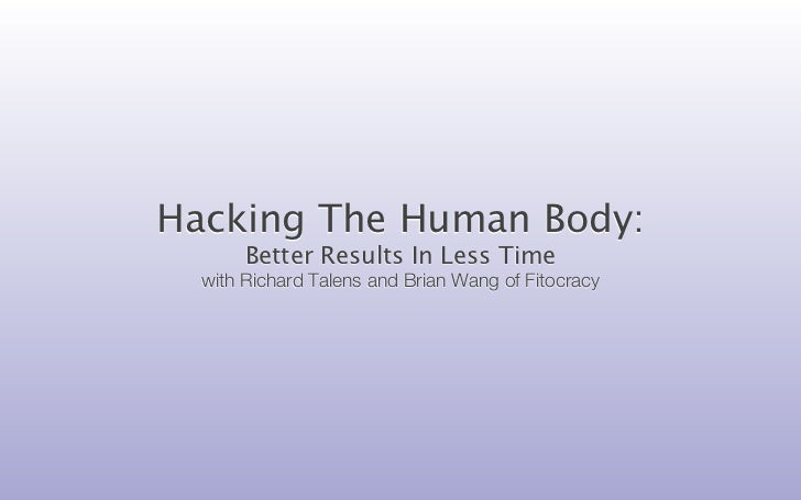 Hacking The Human Body:       Better Results In Less Time  with Richard Talens and Brian Wang of Fitocracy