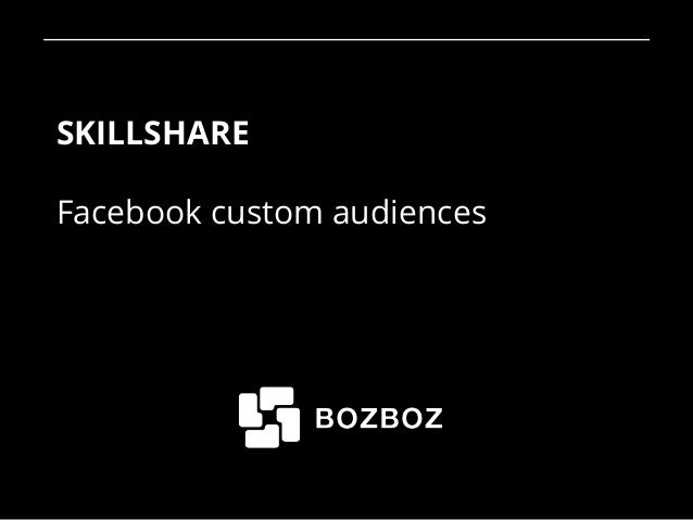 SKILLSHARE Facebook custom audiences 1