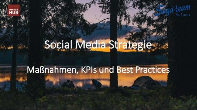 Social Media Strategie Maßnahmen, KPIs und Best Practices