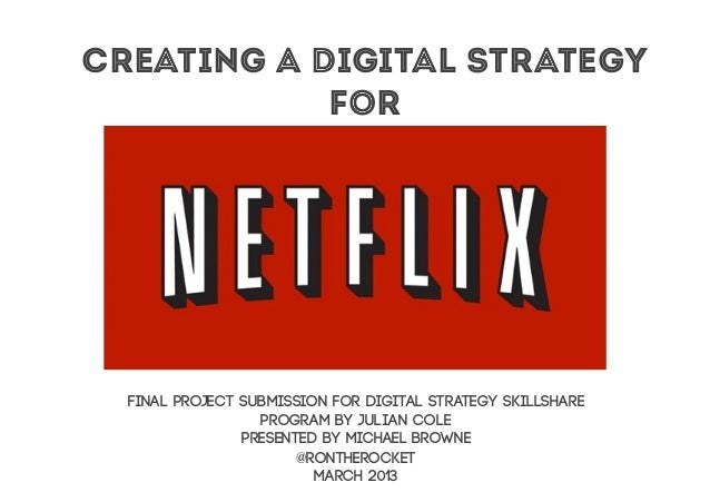 Creating a Digital Strategy            for  Final project submission for Digital Strategy skillshare                  prog...