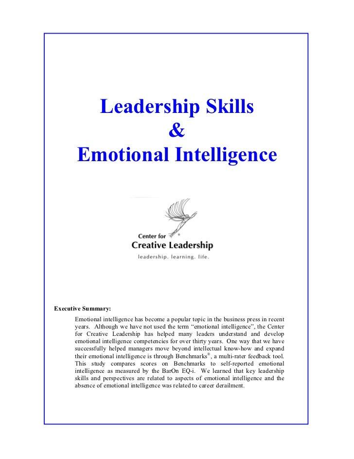 Leadership Skills                &       Emotional IntelligenceExecutive Summary:      Emotional intelligence has become a...
