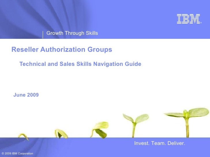 ®                              Growth Through Skills         Reseller Authorization Groups              Technical and Sale...