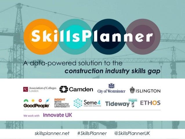 skillsplanner.net #SkillsPlanner @SkillsPlannerUK